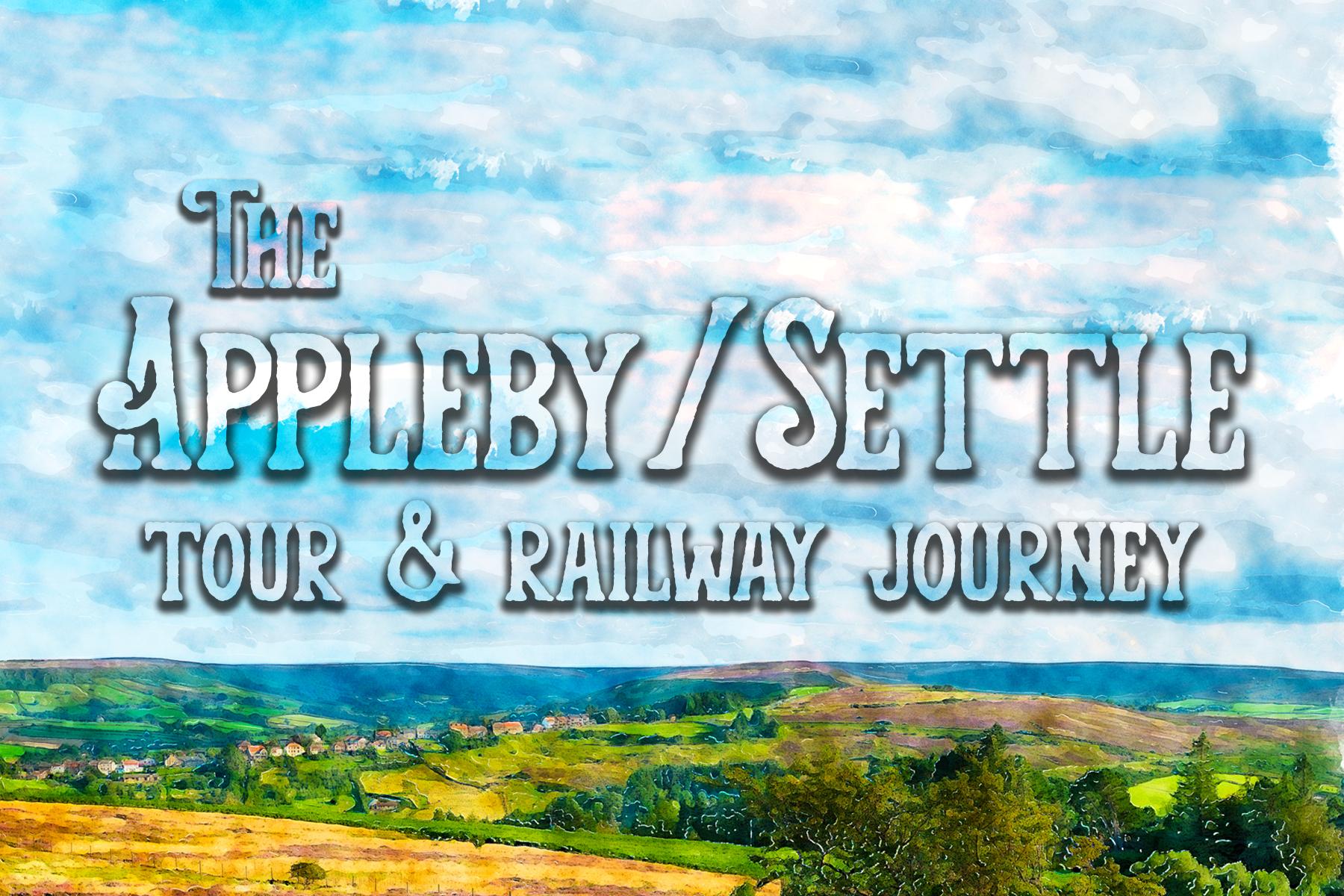 Appleby / Settle Tour & Railway Journey with Simon Entwistle